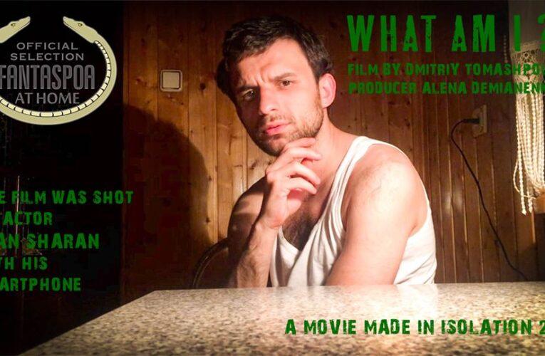 """""""WHAT AM I?"""" Дмитра Томашпольського відібрано до конкурсної програми міжнародного кінофестивалю Fantaspoa at Home"""